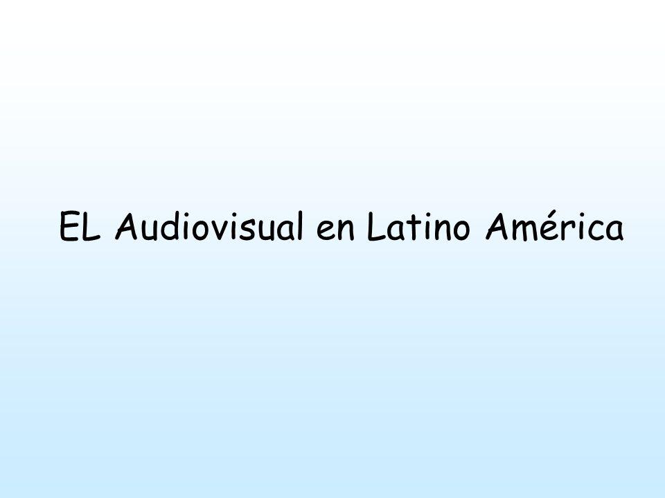 EL Audiovisual en Latino América