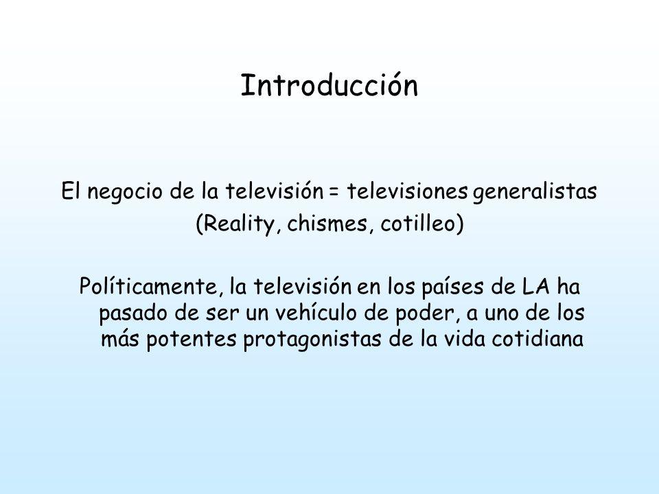 Introducción El negocio de la televisión = televisiones generalistas