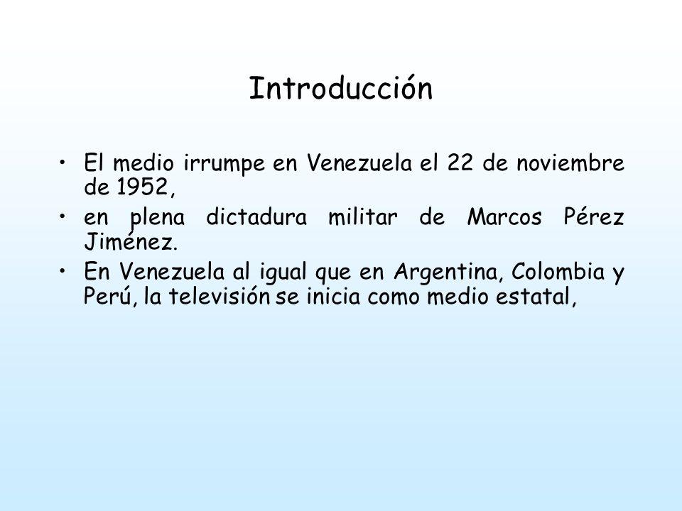 Introducción El medio irrumpe en Venezuela el 22 de noviembre de 1952,