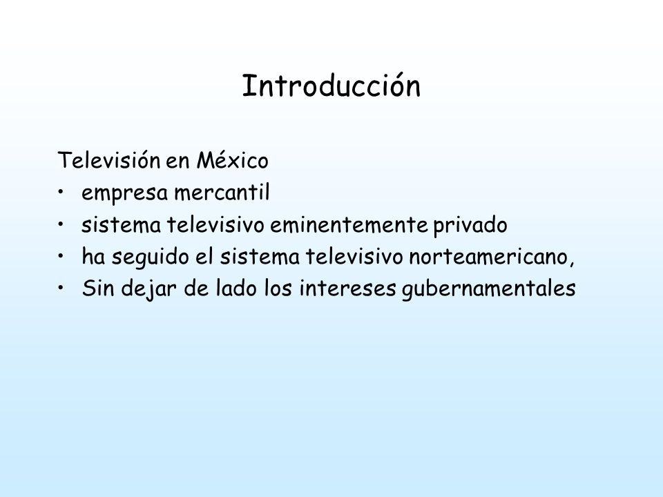 Introducción Televisión en México empresa mercantil
