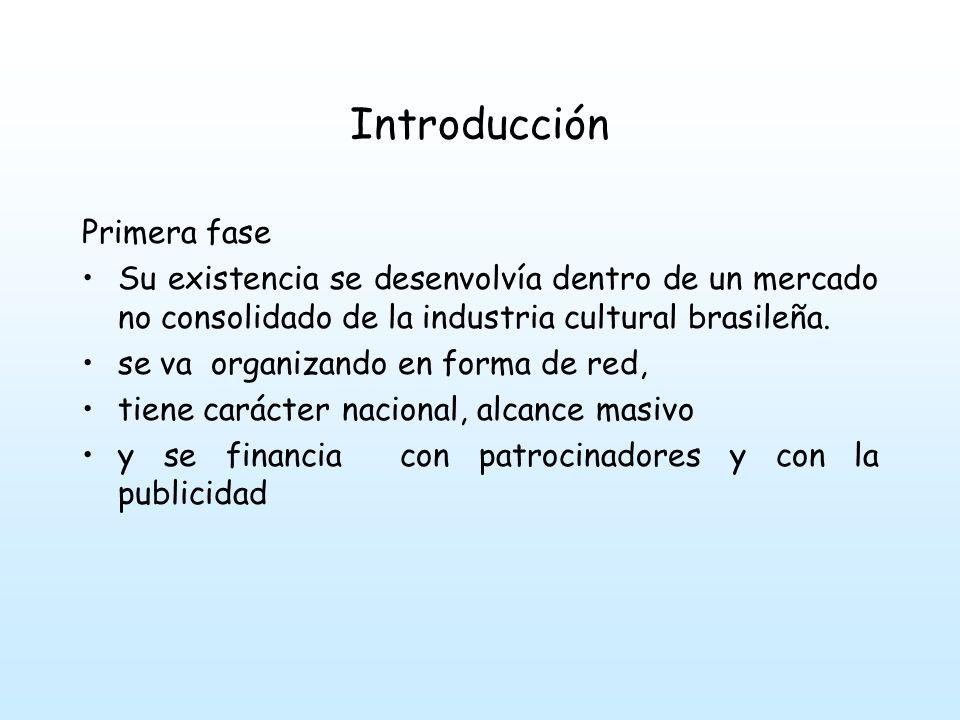 Introducción Primera fase