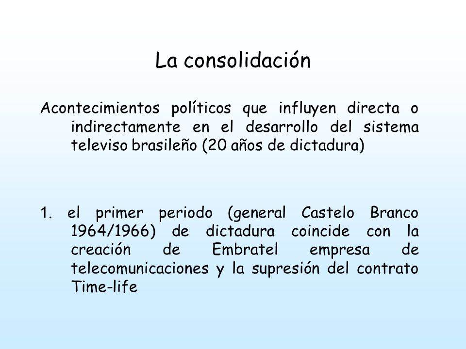 La consolidación