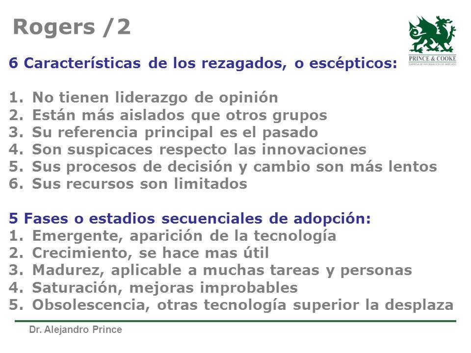 Rogers /2 6 Características de los rezagados, o escépticos: