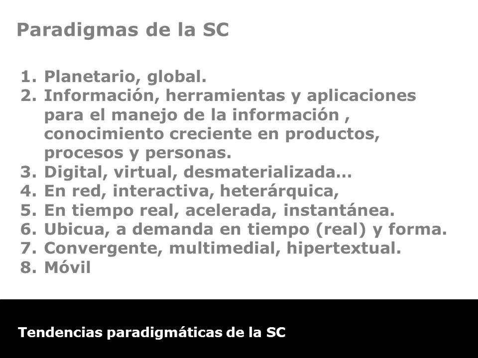 Paradigmas de la SC Planetario, global.