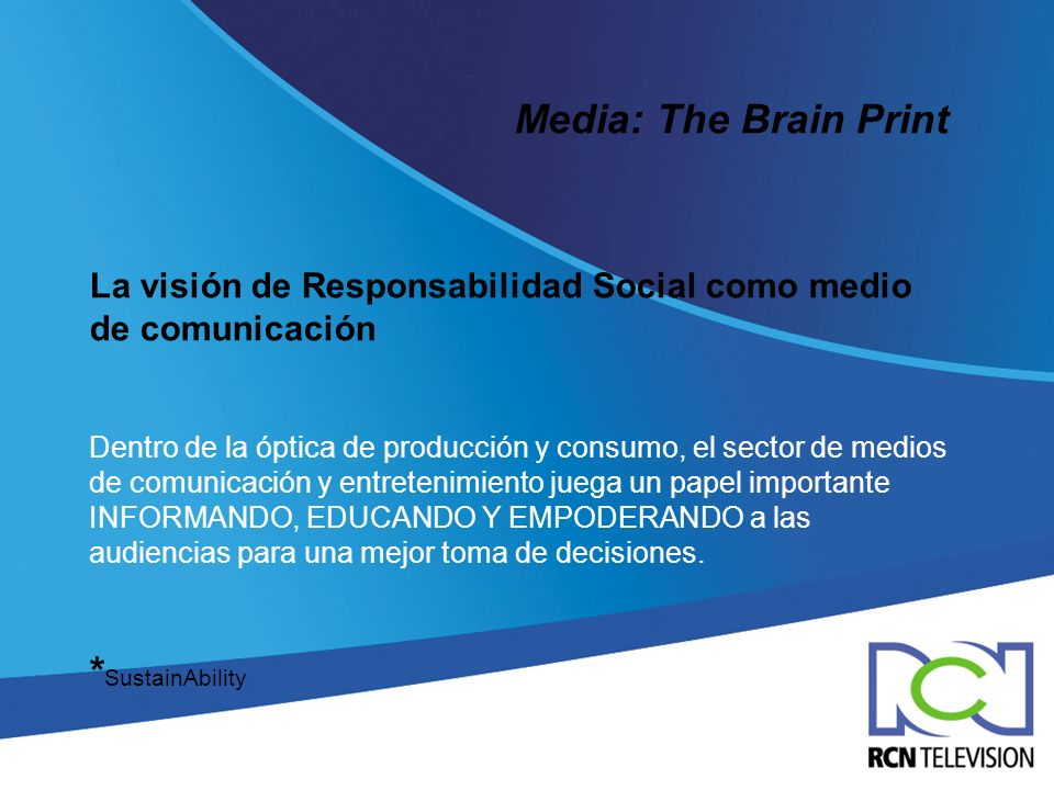 Media: The Brain Print *SustainAbility