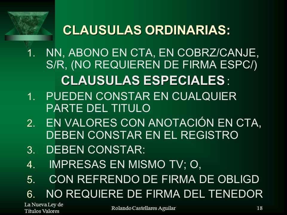 CLAUSULAS ORDINARIAS:
