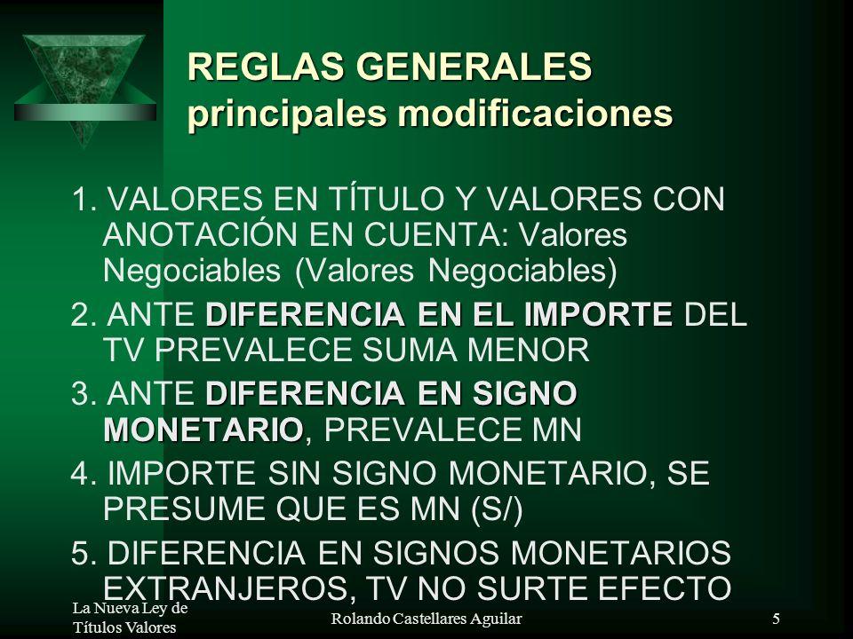 REGLAS GENERALES principales modificaciones