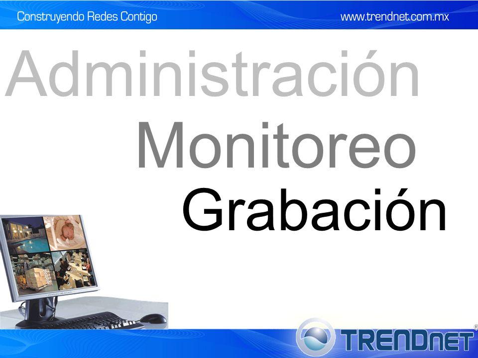 Administración Monitoreo Grabación 31