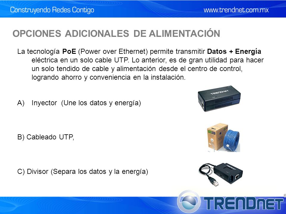 OPCIONES ADICIONALES DE ALIMENTACIÓN
