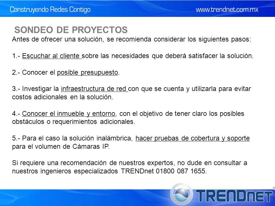 SONDEO DE PROYECTOS Antes de ofrecer una solución, se recomienda considerar los siguientes pasos: