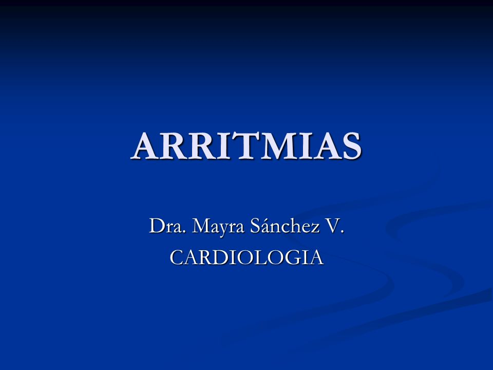 Dra. Mayra Sánchez V. CARDIOLOGIA