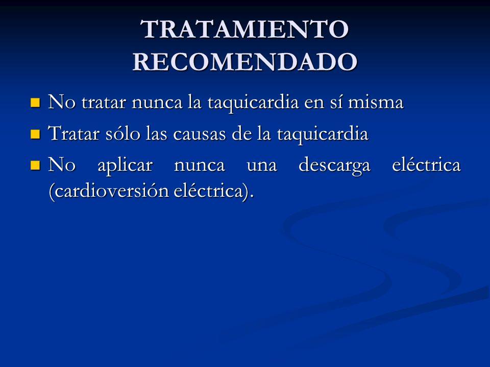 TRATAMIENTO RECOMENDADO