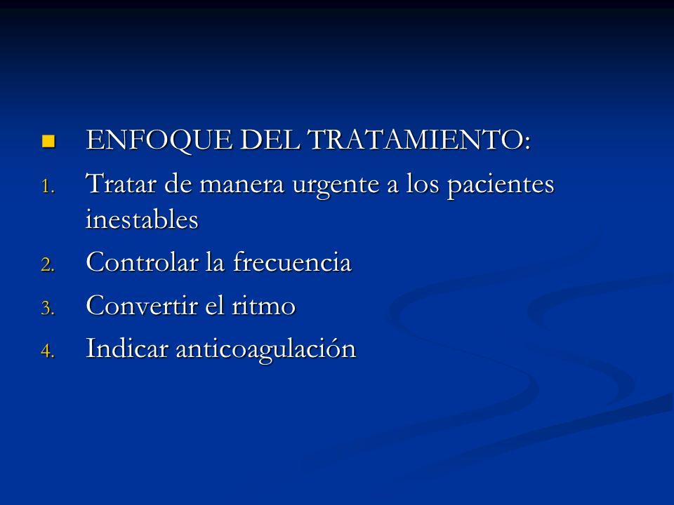 ENFOQUE DEL TRATAMIENTO: