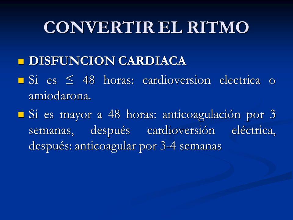 CONVERTIR EL RITMO DISFUNCION CARDIACA