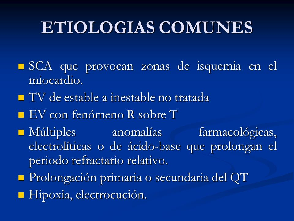 ETIOLOGIAS COMUNES SCA que provocan zonas de isquemia en el miocardio.