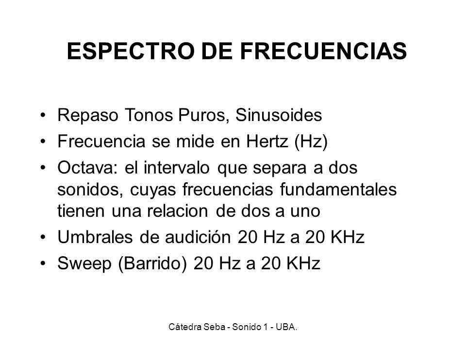 ESPECTRO DE FRECUENCIAS