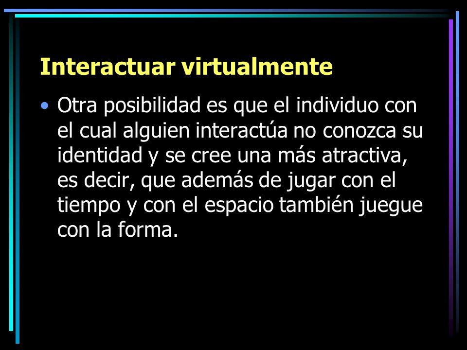 Interactuar virtualmente