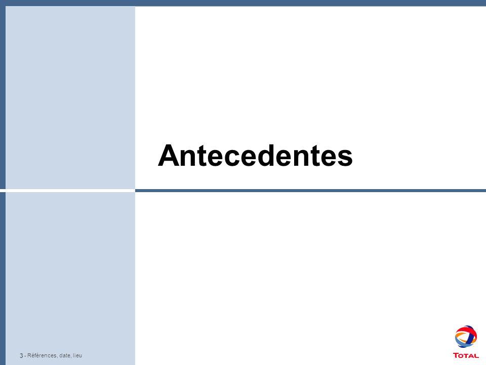 3 - Références, date, lieu Antecedentes - Références, date, lieu
