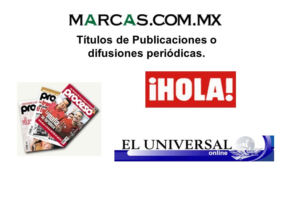 Títulos de Publicaciones o difusiones periódicas.