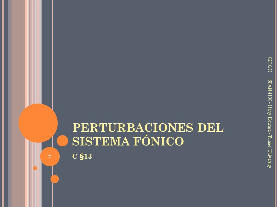PERTURBACIONES DEL SISTEMA FÓNICO