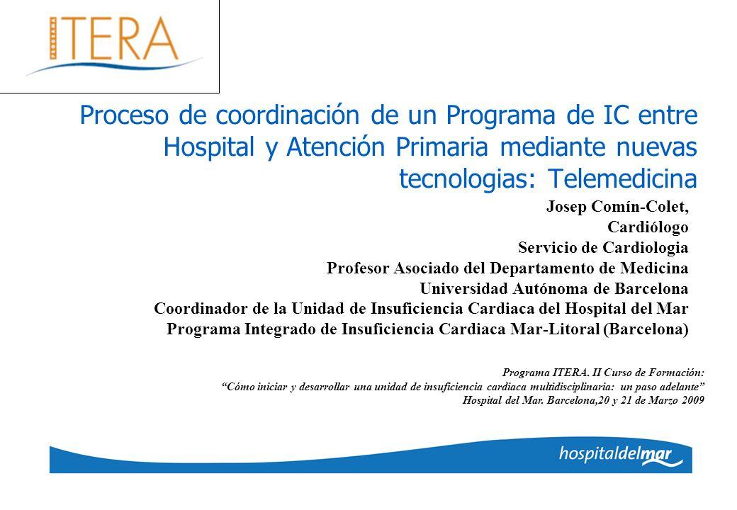 Proceso de coordinación de un Programa de IC entre Hospital y Atención Primaria mediante nuevas tecnologias: Telemedicina