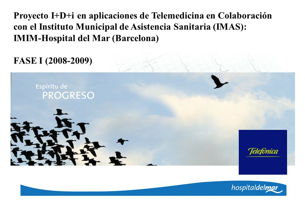 IMIM-Hospital del Mar (Barcelona) FASE I (2008-2009)