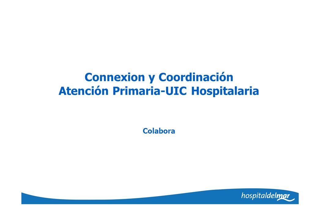 Connexion y Coordinación Atención Primaria-UIC Hospitalaria