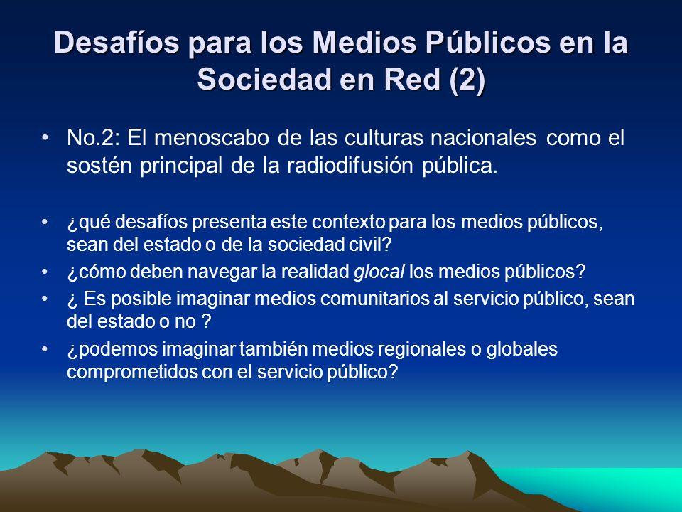 Desafíos para los Medios Públicos en la Sociedad en Red (2)