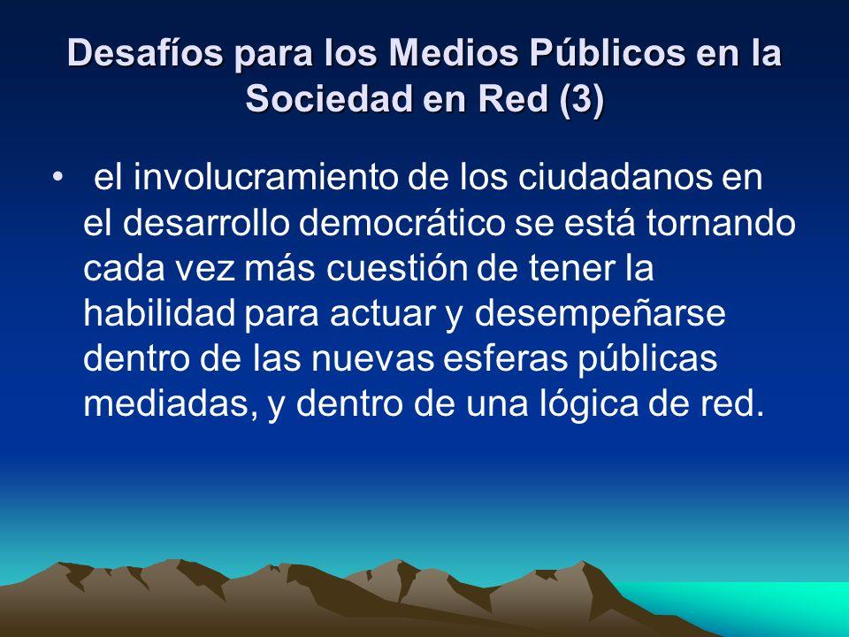 Desafíos para los Medios Públicos en la Sociedad en Red (3)