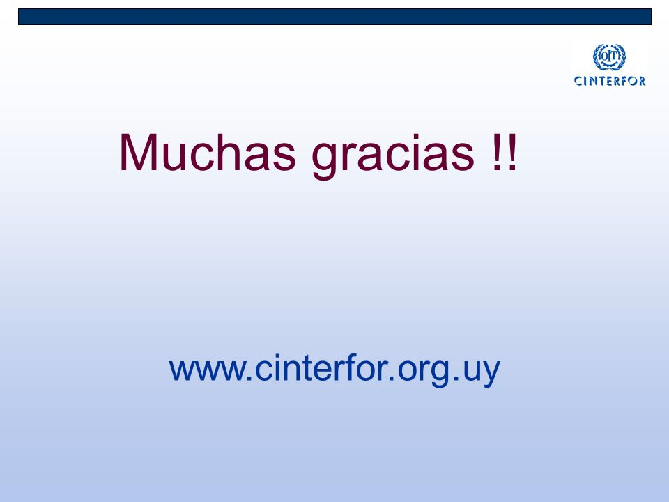 Muchas gracias !! www.cinterfor.org.uy