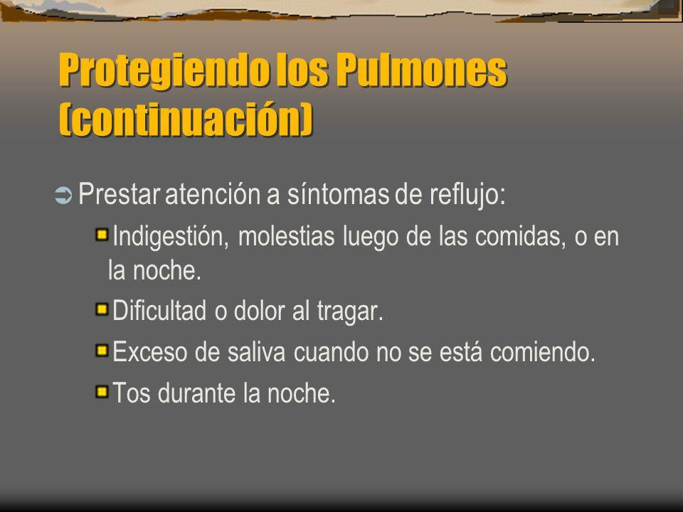 Protegiendo los Pulmones (continuación)