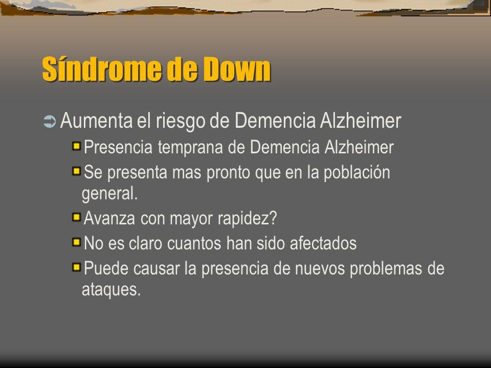 Síndrome de Down Aumenta el riesgo de Demencia Alzheimer