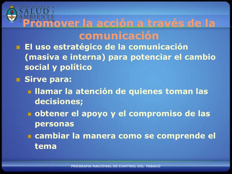 Promover la acción a través de la comunicación