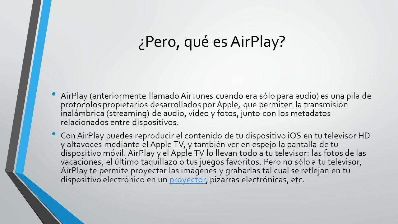 ¿Pero, qué es AirPlay