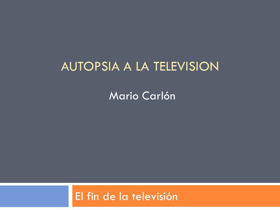 AUTOPSIA A LA TELEVISION