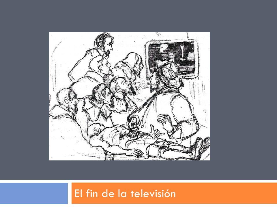 El fin de la televisión