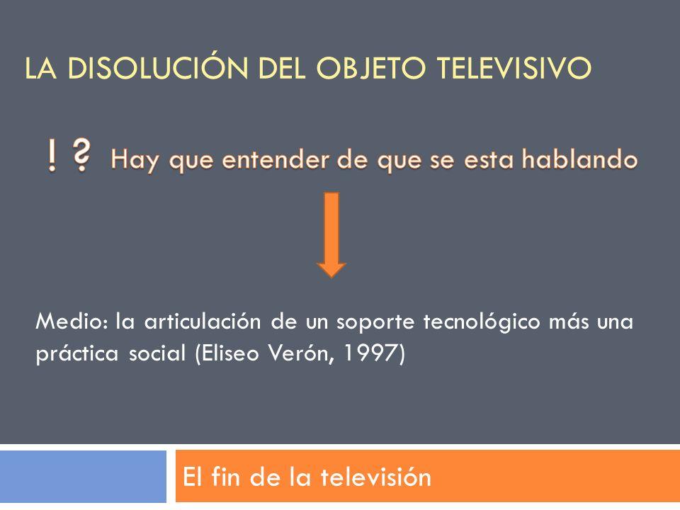 La disolución del objeto televisivo