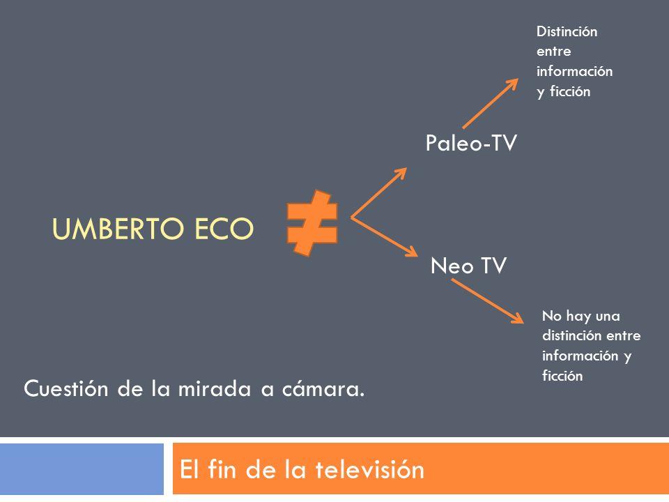 UMBERTO ECO El fin de la televisión Paleo-TV Neo TV