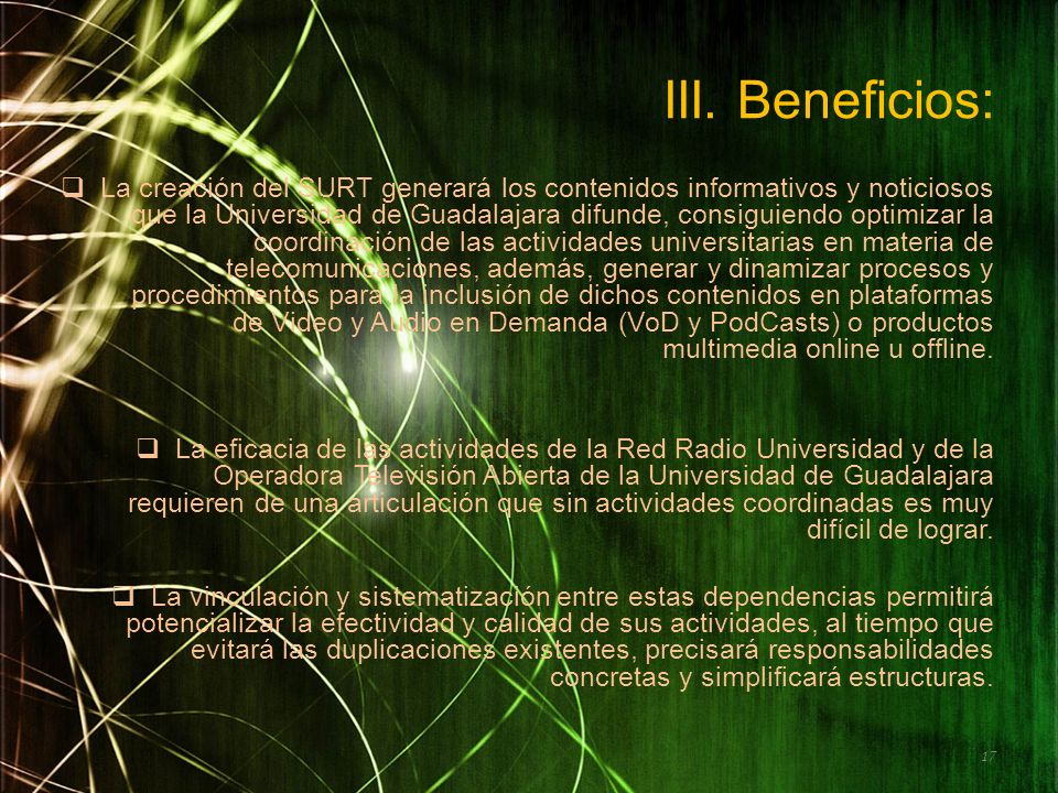 III. Beneficios: