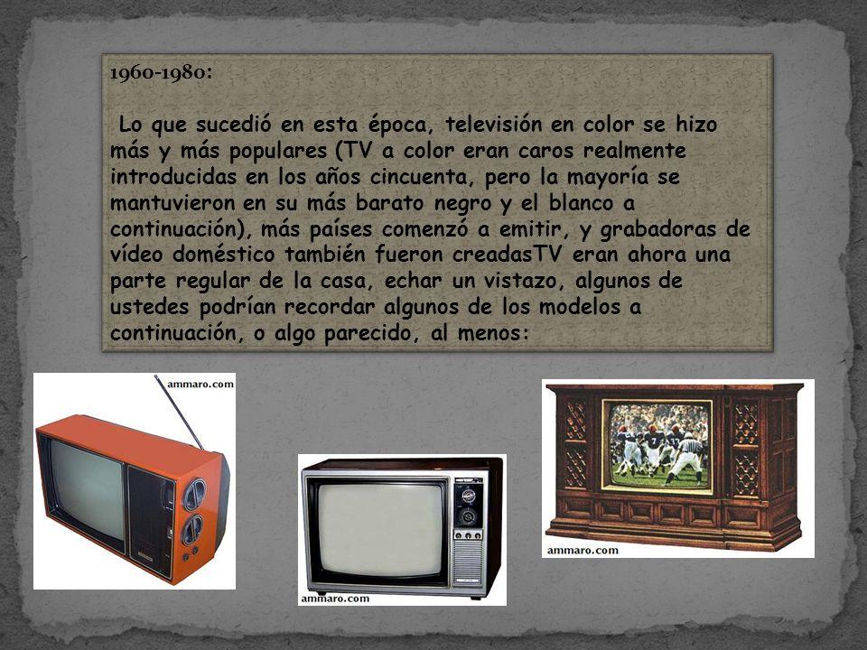 1960-1980: Lo que sucedió en esta época, televisión en color se hizo más y más populares (TV a color eran caros realmente introducidas en los años cincuenta, pero la mayoría se mantuvieron en su más barato negro y el blanco a continuación), más países comenzó a emitir, y grabadoras de vídeo doméstico también fueron creadasTV eran ahora una parte regular de la casa, echar un vistazo, algunos de ustedes podrían recordar algunos de los modelos a continuación, o algo parecido, al menos: