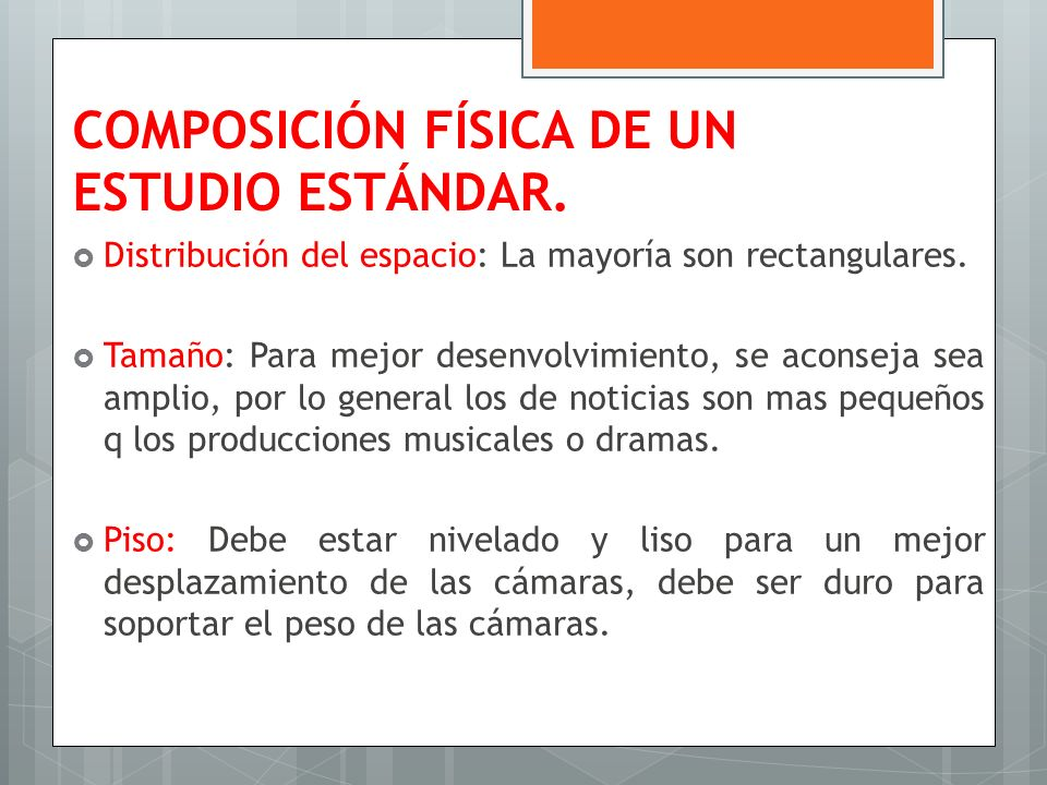 COMPOSICIÓN FÍSICA DE UN ESTUDIO ESTÁNDAR.