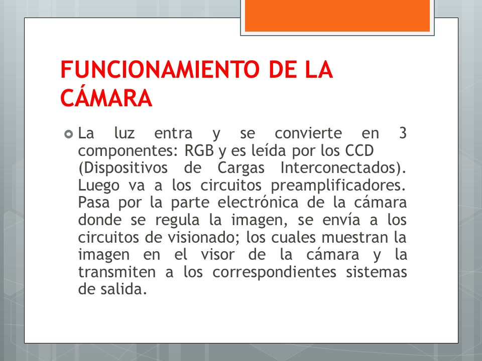 FUNCIONAMIENTO DE LA CÁMARA