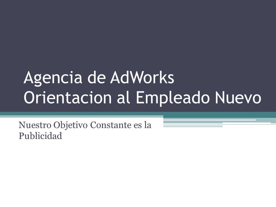 Agencia de AdWorks Orientacion al Empleado Nuevo