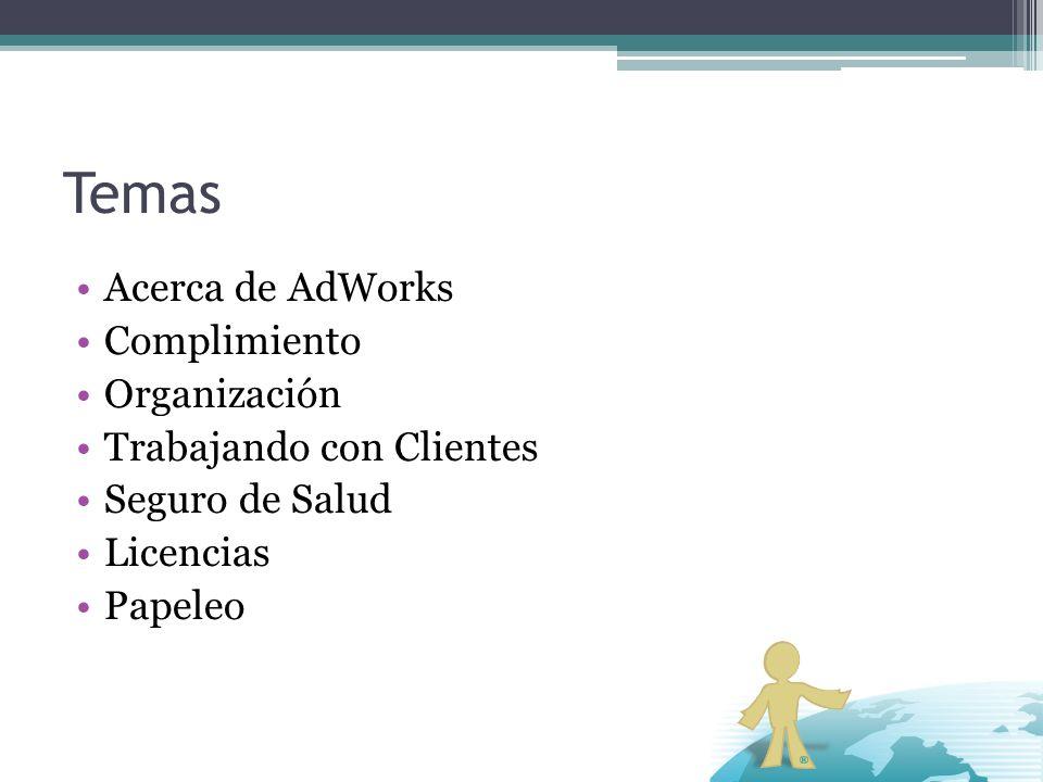 Temas Acerca de AdWorks Complimiento Organización
