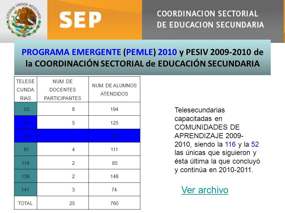 PROGRAMA EMERGENTE (PEMLE) 2010 y PESIV 2009-2010 de la COORDINACIÓN SECTORIAL de EDUCACIÓN SECUNDARIA