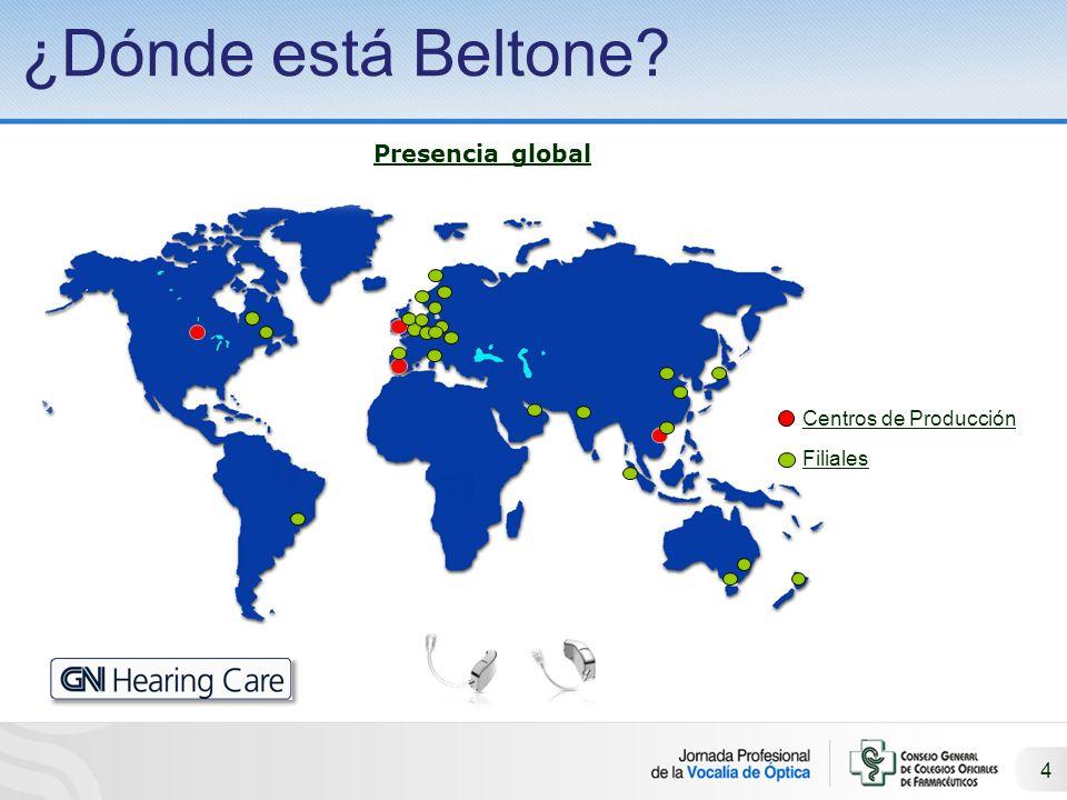 ¿Dónde está Beltone Presencia global Centros de Producción Filiales