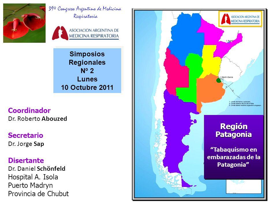 Región Patagonia Simposios Regionales Nº 2 Lunes 10 Octubre 2011