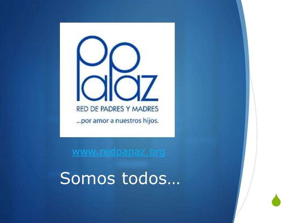 www.redpapaz.org Somos todos…