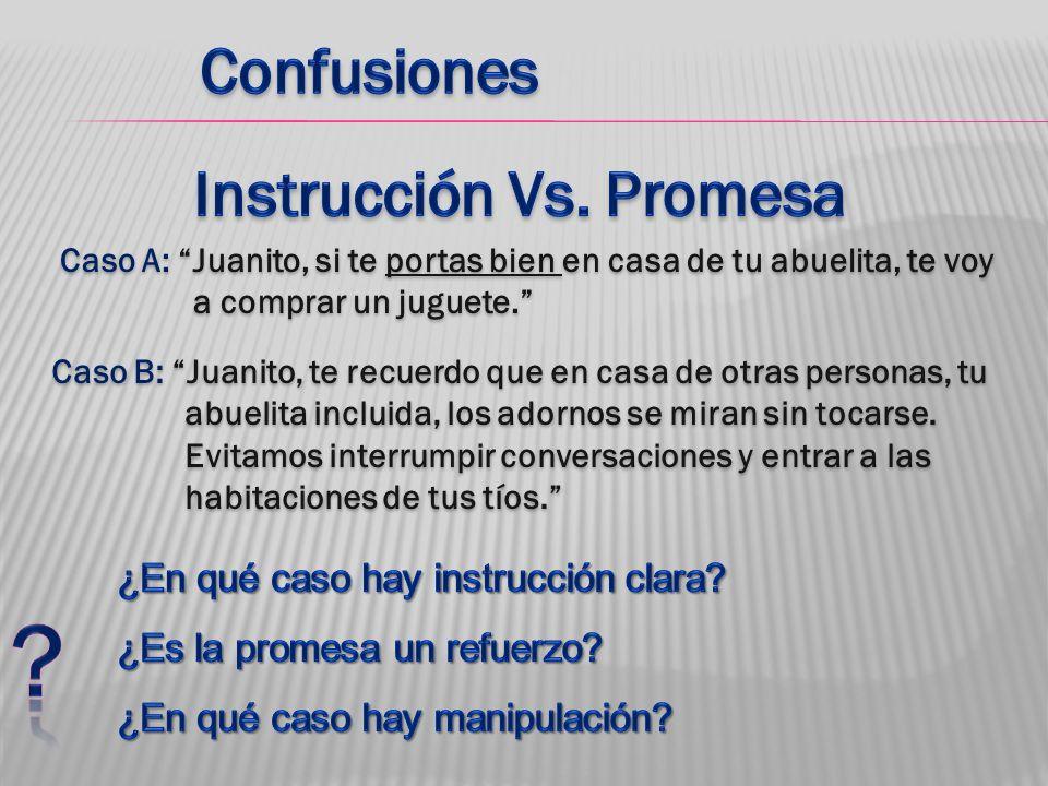 Instrucción Vs. Promesa