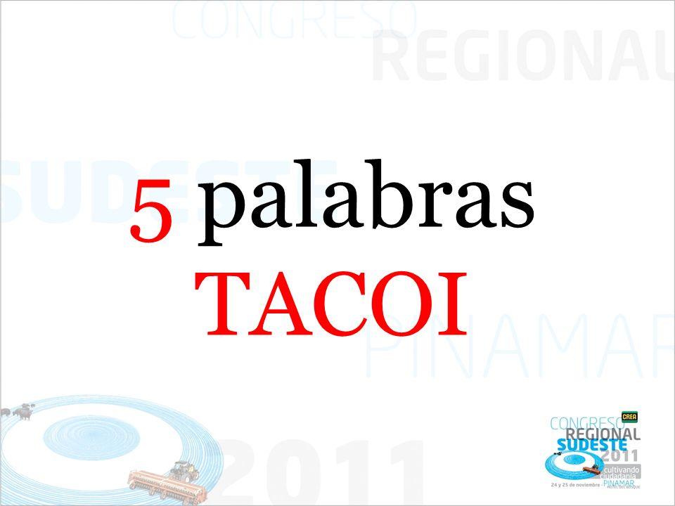 5 palabras TACOI